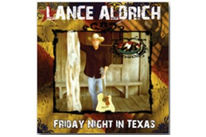 Lance Aldrich - Friday Night in Texas
